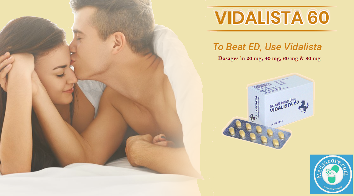 Treat ED and regain your Sexual Prowess with Vidalista 20
